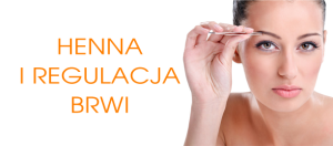 regulacja brwi - henna sanok